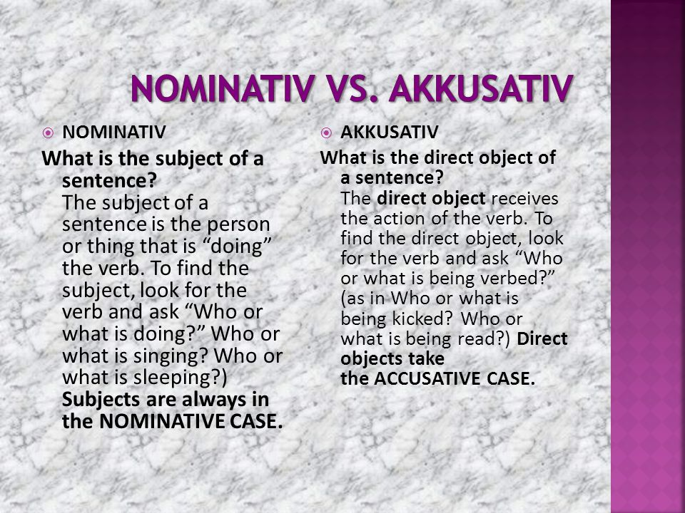 Nominativ vs. Akkusativ