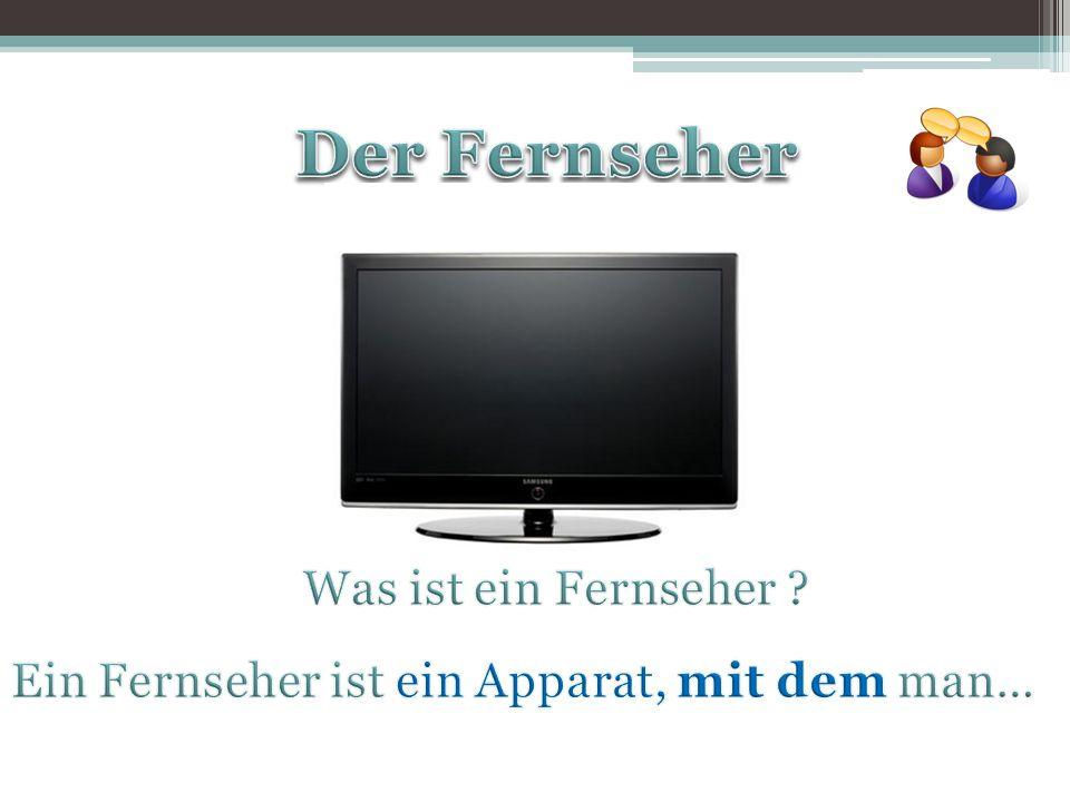 Der Fernseher Was ist ein Fernseher