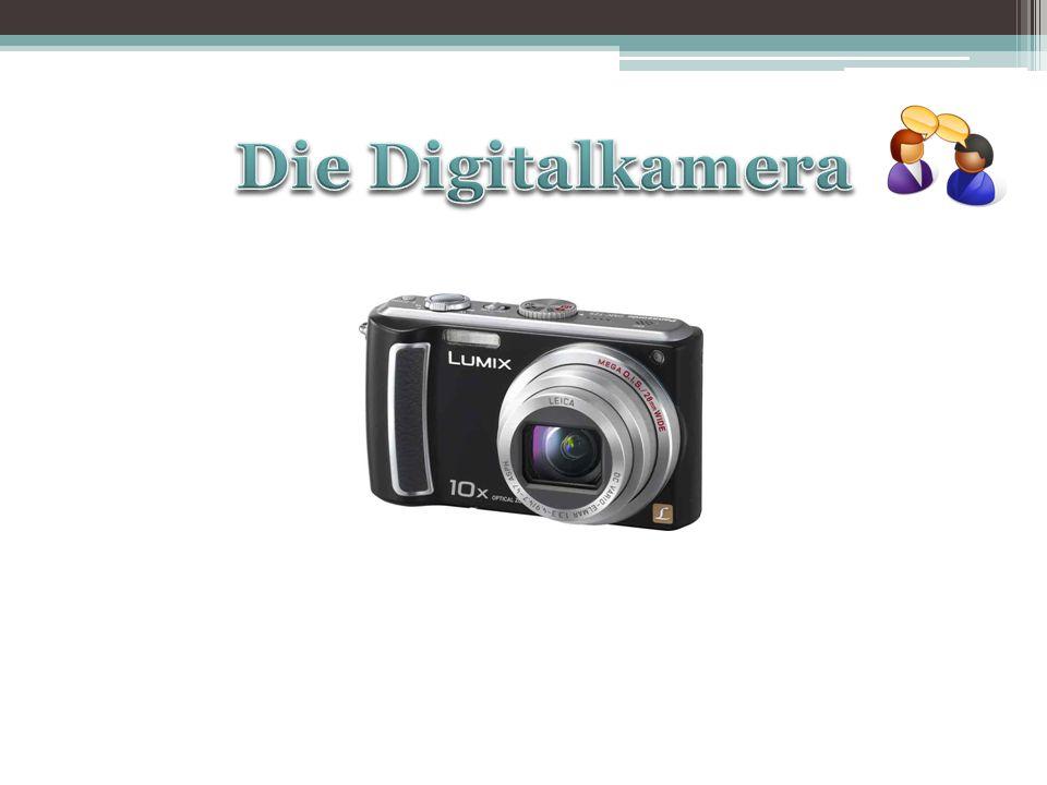 Die Digitalkamera