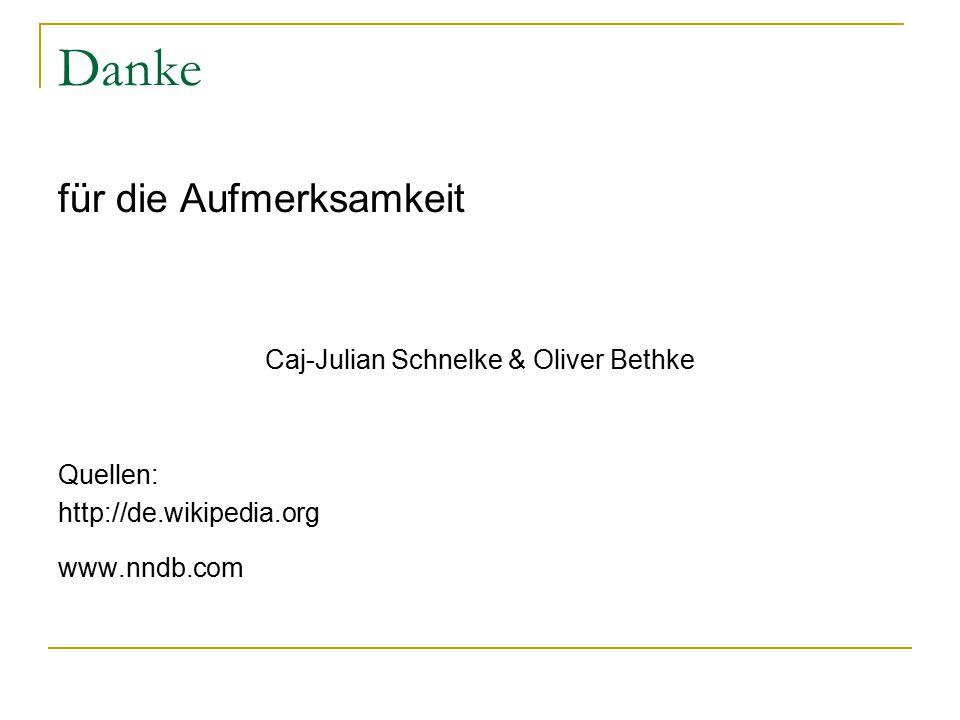 Caj-Julian Schnelke & Oliver Bethke