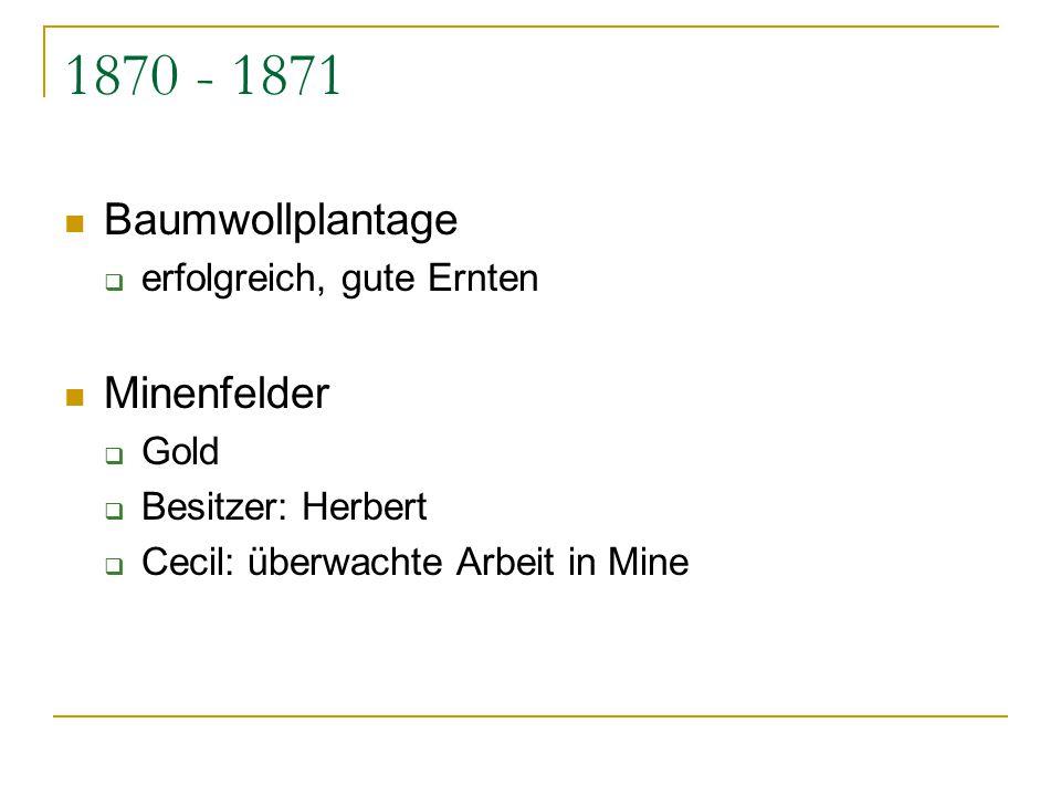 1870 - 1871 Baumwollplantage Minenfelder erfolgreich, gute Ernten Gold