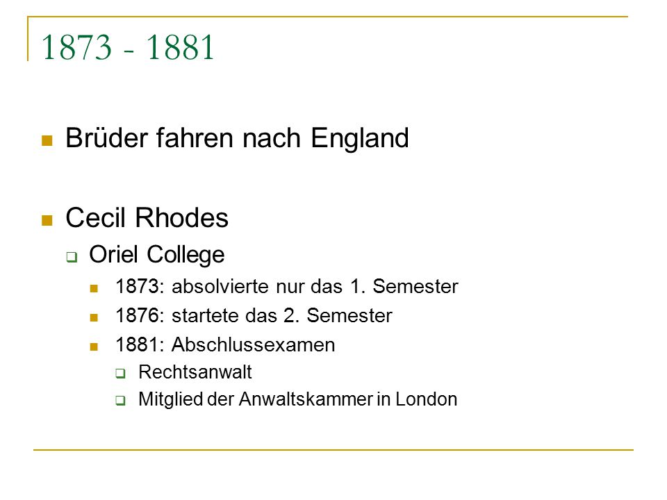 1873 - 1881 Brüder fahren nach England Cecil Rhodes Oriel College