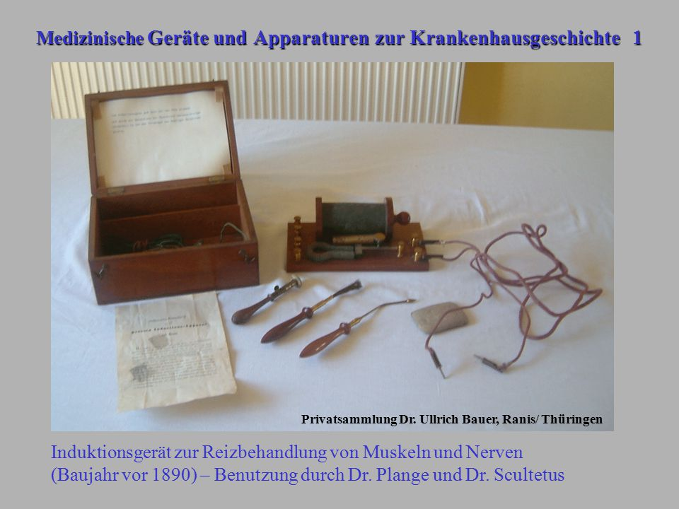 Medizinische Geräte und Apparaturen zur Krankenhausgeschichte 1