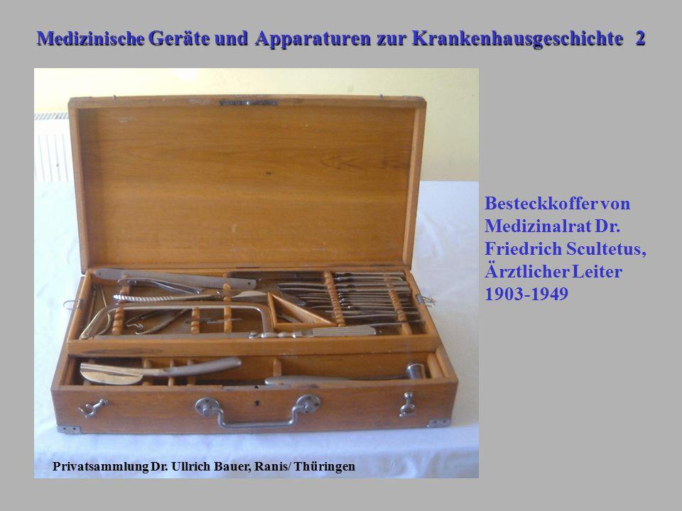 Medizinische Geräte und Apparaturen zur Krankenhausgeschichte 2