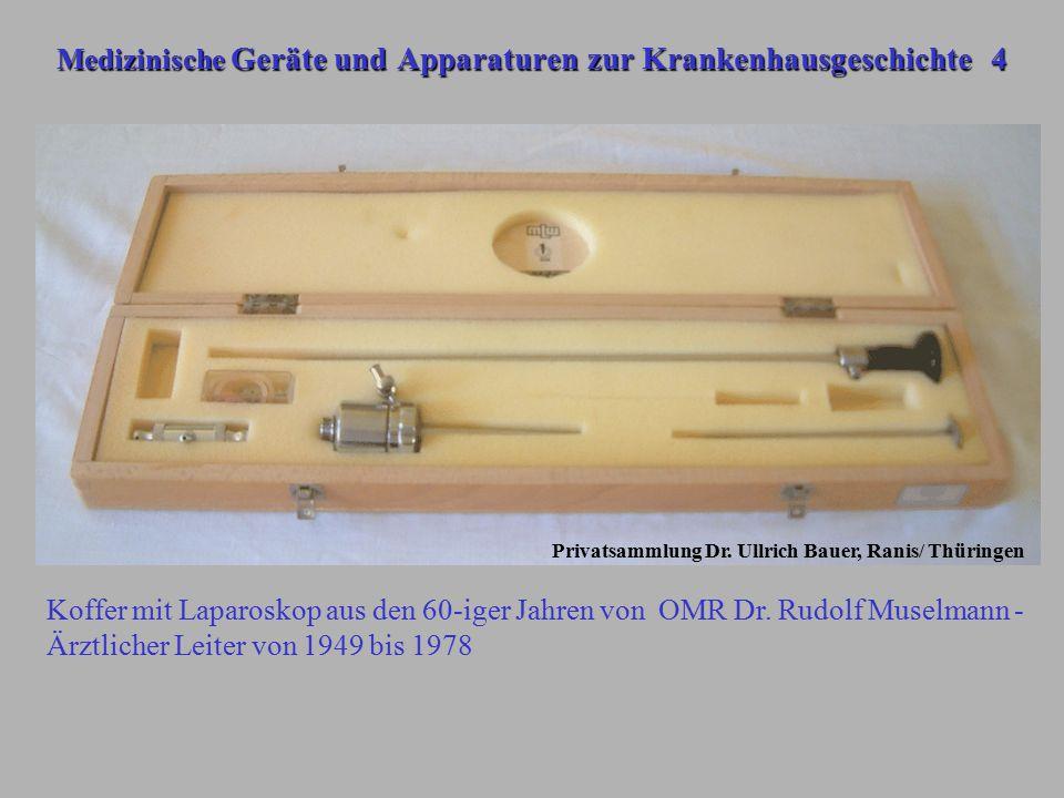Medizinische Geräte und Apparaturen zur Krankenhausgeschichte 4