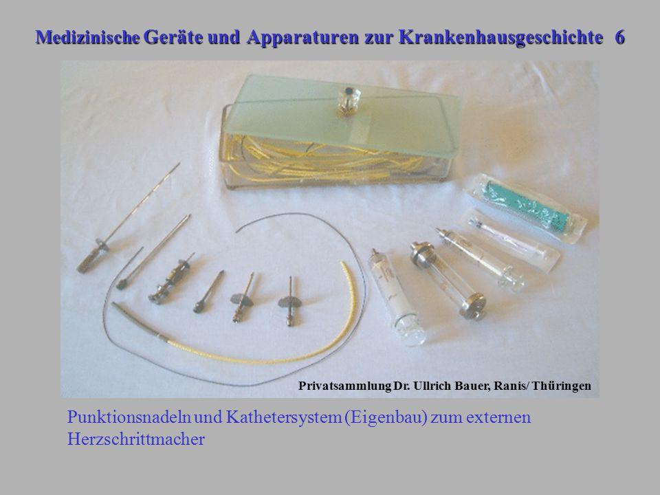 Medizinische Geräte und Apparaturen zur Krankenhausgeschichte 6