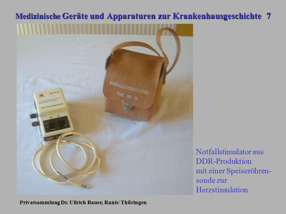 Medizinische Geräte und Apparaturen zur Krankenhausgeschichte 7
