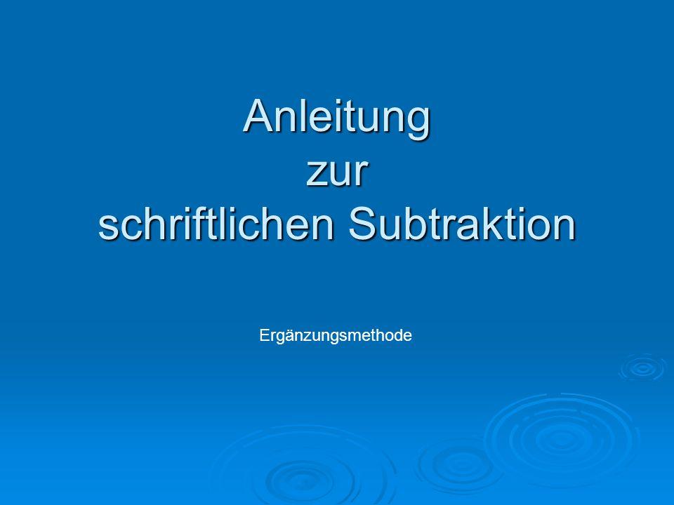 Anleitung zur schriftlichen Subtraktion
