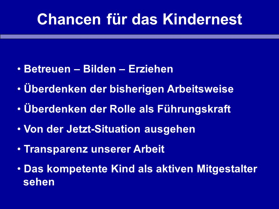 Chancen für das Kindernest