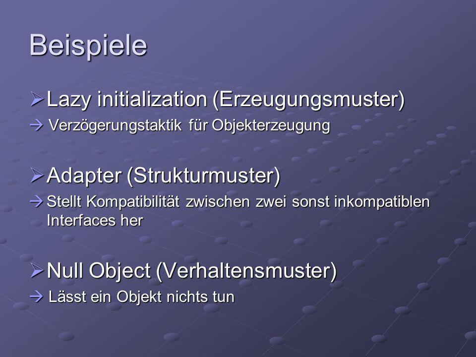Beispiele Lazy initialization (Erzeugungsmuster)