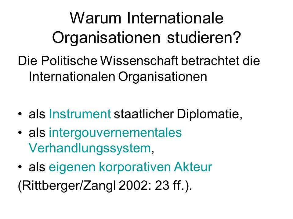 Warum Internationale Organisationen studieren