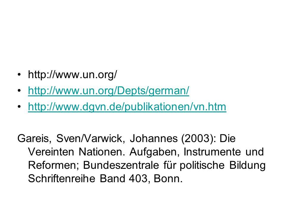 http://www.un.org/ http://www.un.org/Depts/german/ http://www.dgvn.de/publikationen/vn.htm.