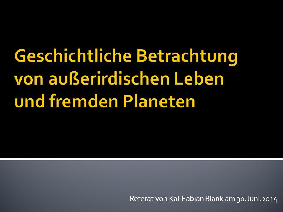 Referat von Kai-Fabian Blank am 30.Juni.2014