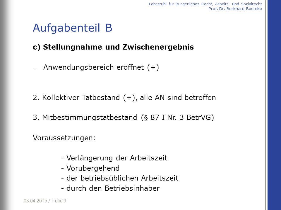Aufgabenteil B c) Stellungnahme und Zwischenergebnis
