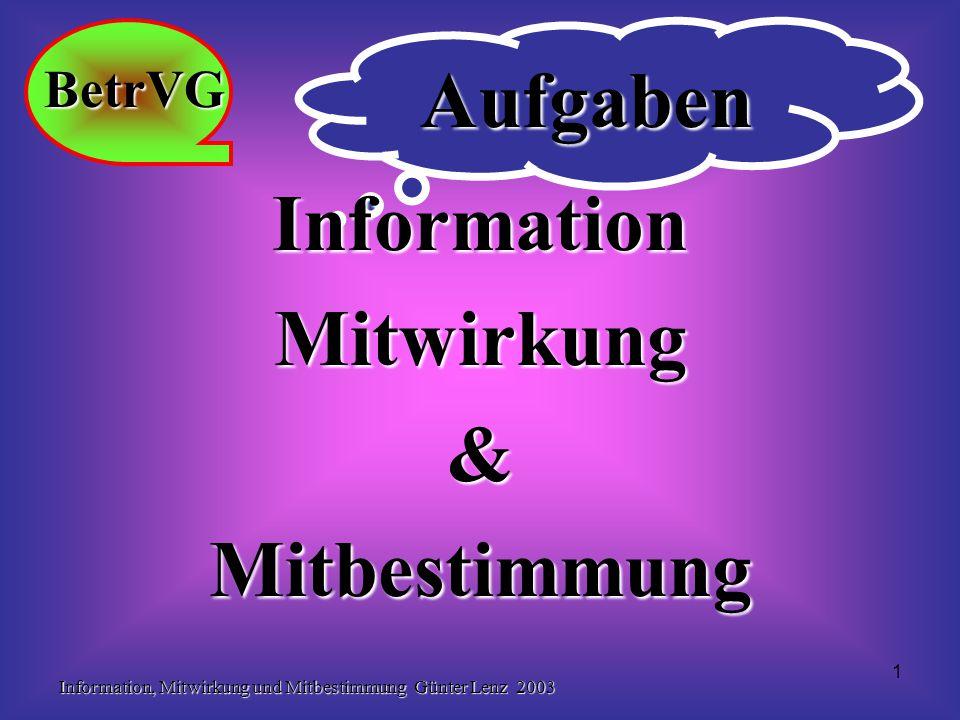 Aufgaben Information Mitwirkung & Mitbestimmung