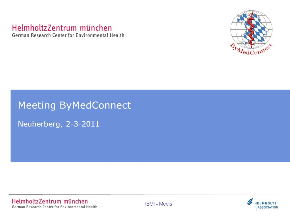 Meeting ByMedConnect Neuherberg, 2-3-2011