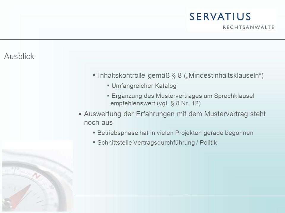 """Ausblick Inhaltskontrolle gemäß § 8 (""""Mindestinhaltsklauseln )"""