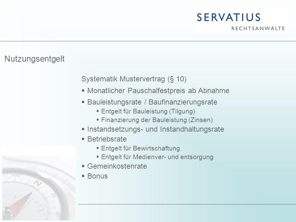Nutzungsentgelt Systematik Mustervertrag (§ 10)