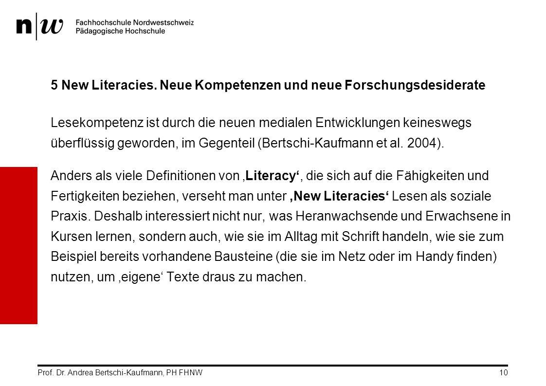 5 New Literacies. Neue Kompetenzen und neue Forschungsdesiderate