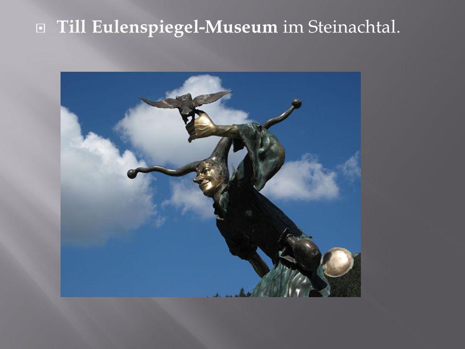 Till Eulenspiegel-Museum im Steinachtal.