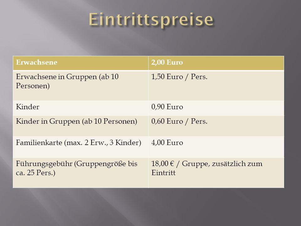 Eintrittspreise Erwachsene 2,00 Euro