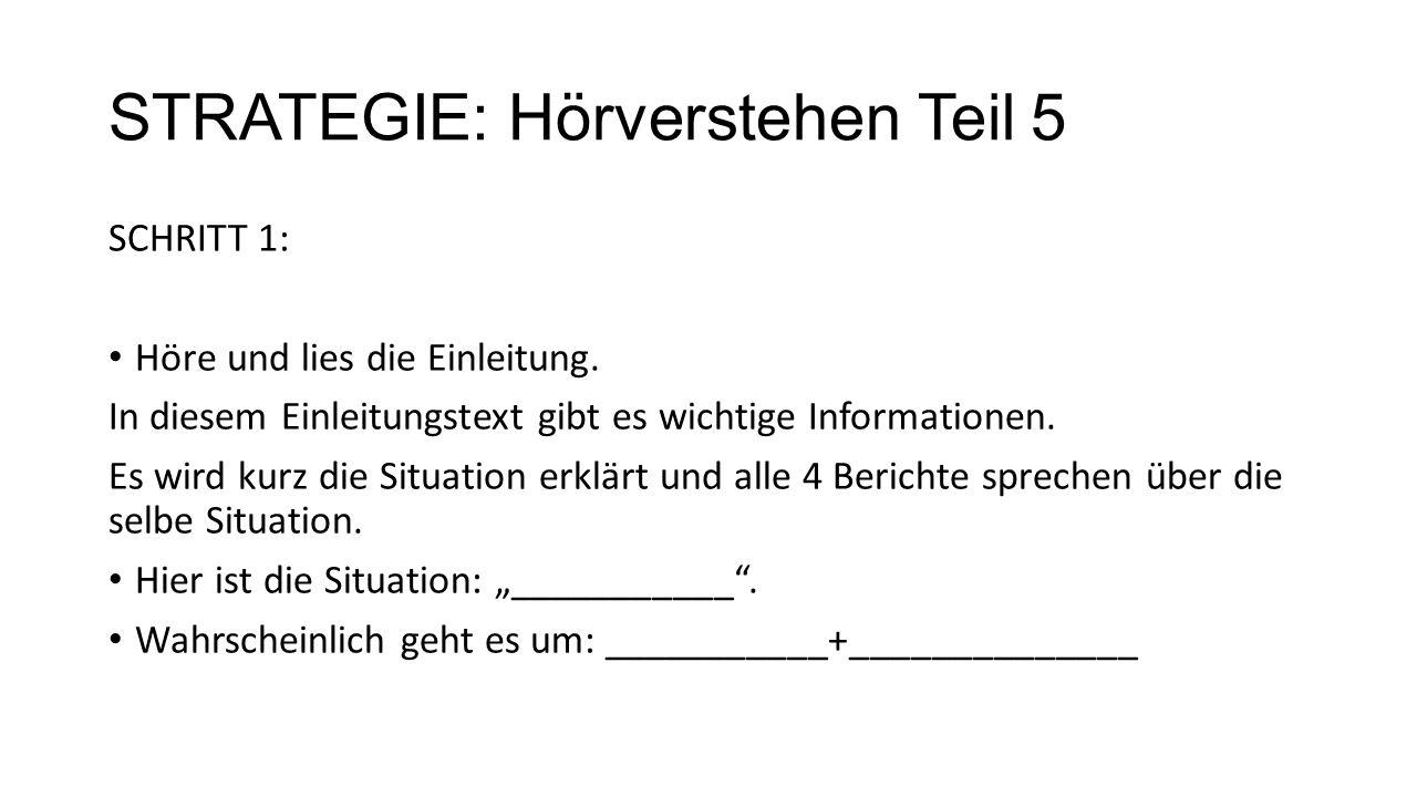 STRATEGIE: Hörverstehen Teil 5