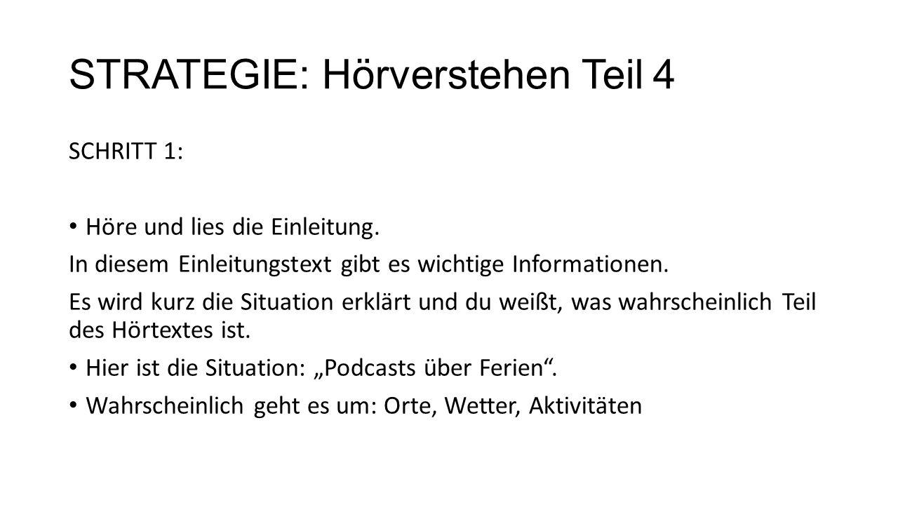 STRATEGIE: Hörverstehen Teil 4