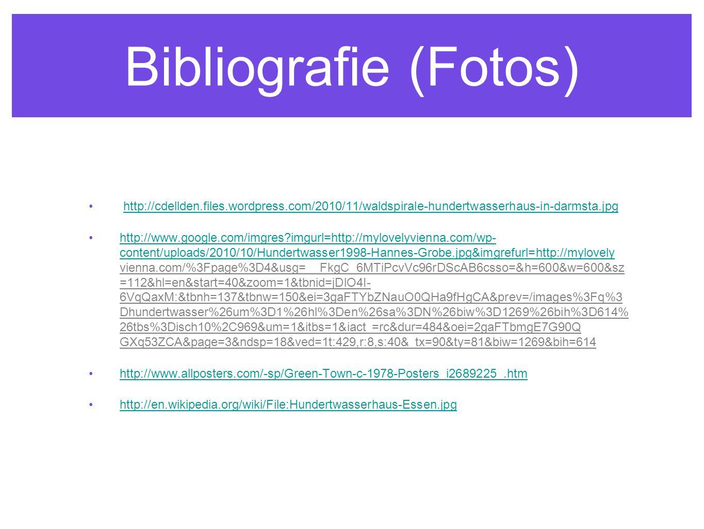 Bibliografie (Fotos) http://cdellden.files.wordpress.com/2010/11/waldspirale-hundertwasserhaus-in-darmsta.jpg.