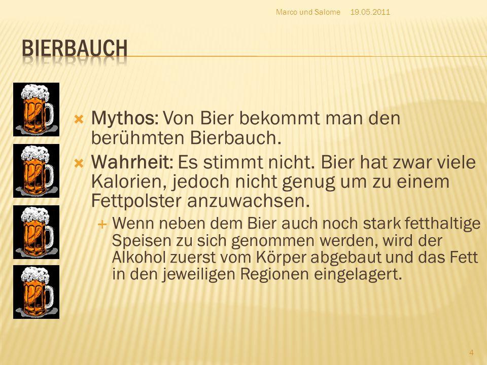 Bierbauch Mythos: Von Bier bekommt man den berühmten Bierbauch.