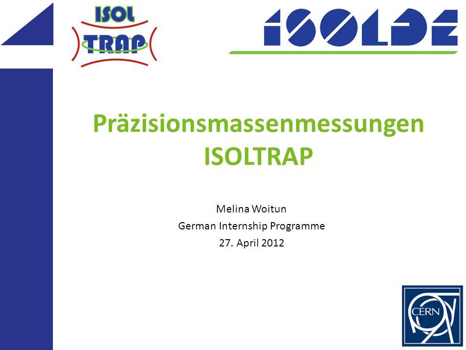 Präzisionsmassenmessungen ISOLTRAP