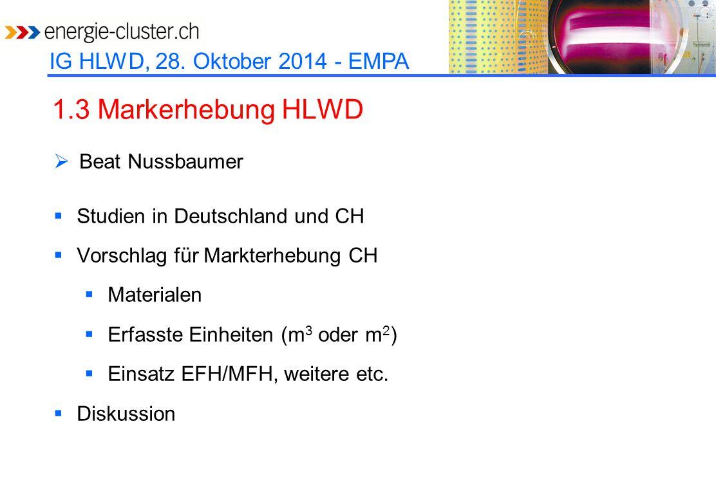 1.3 Markerhebung HLWD Beat Nussbaumer Studien in Deutschland und CH