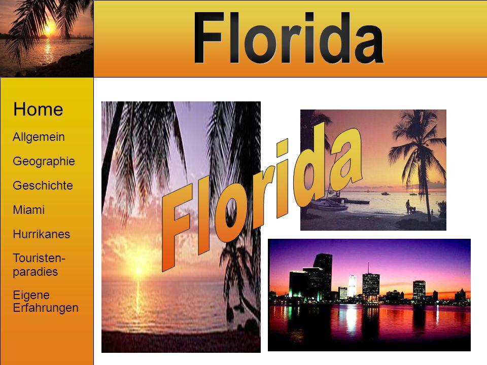Florida Home Allgemein Geographie Geschichte Miami Hurrikanes