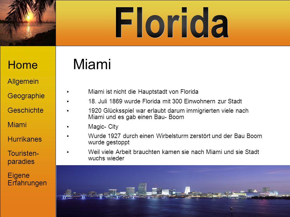Miami Home Allgemein Geographie Geschichte Miami Hurrikanes Touristen-