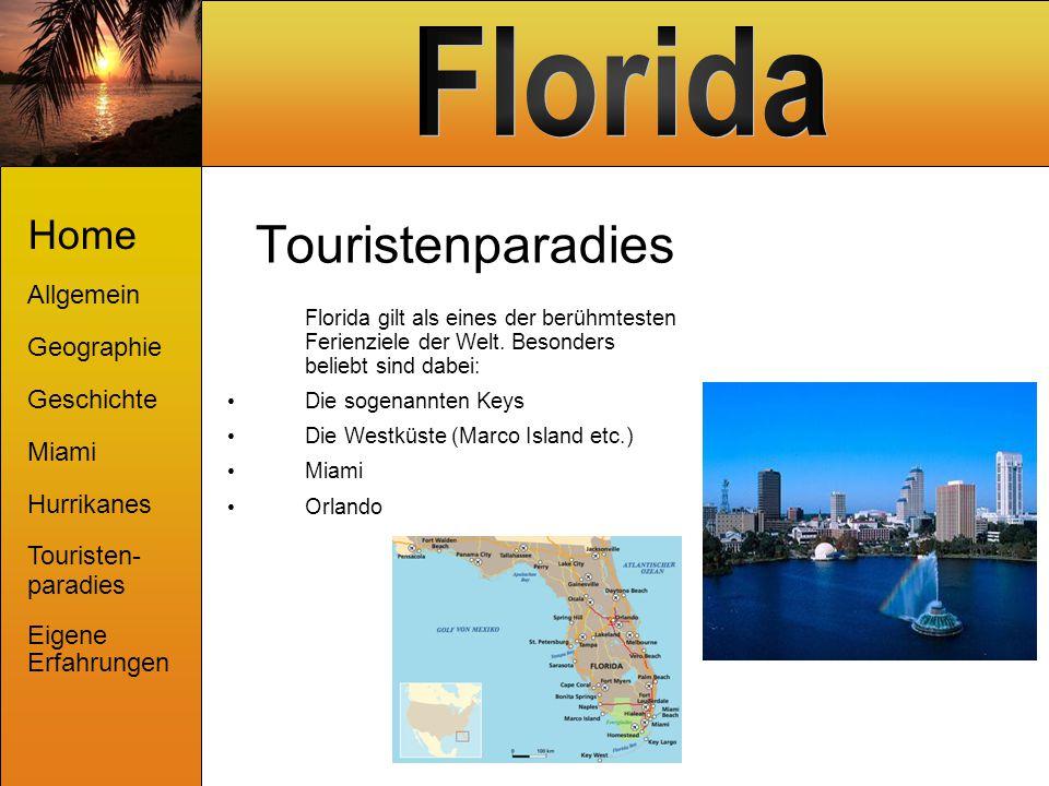 Touristenparadies Home Allgemein Geographie Geschichte Miami