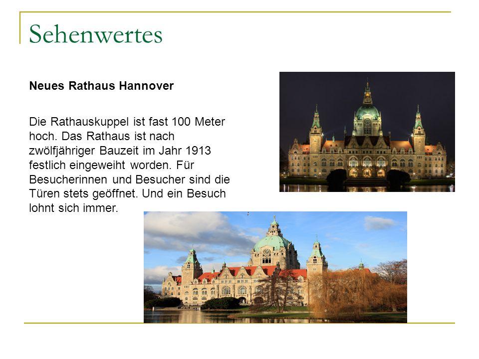 Sehenwertes Neues Rathaus Hannover