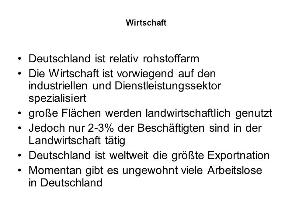 Deutschland ist relativ rohstoffarm