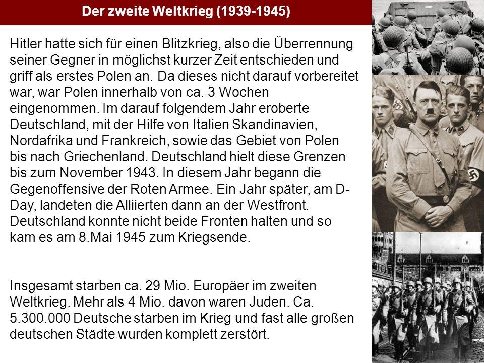 Der zweite Weltkrieg (1939-1945)