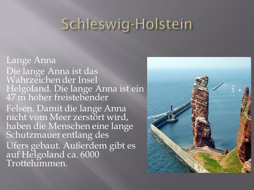 Schleswig-Holstein Lange Anna