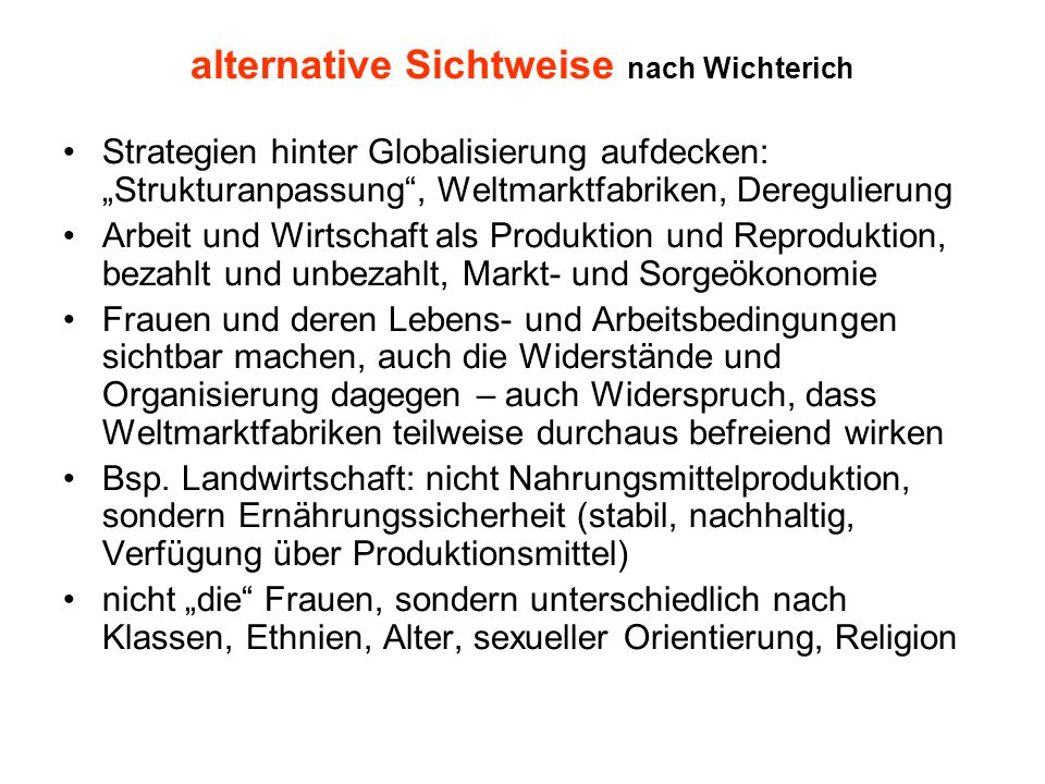 alternative Sichtweise nach Wichterich