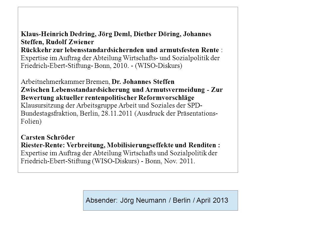 Klaus-Heinrich Dedring, Jörg Deml, Diether Döring, Johannes Steffen, Rudolf Zwiener