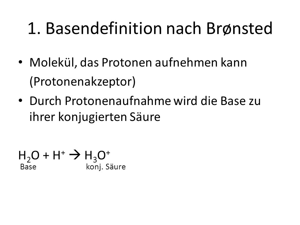 1. Basendefinition nach Brønsted