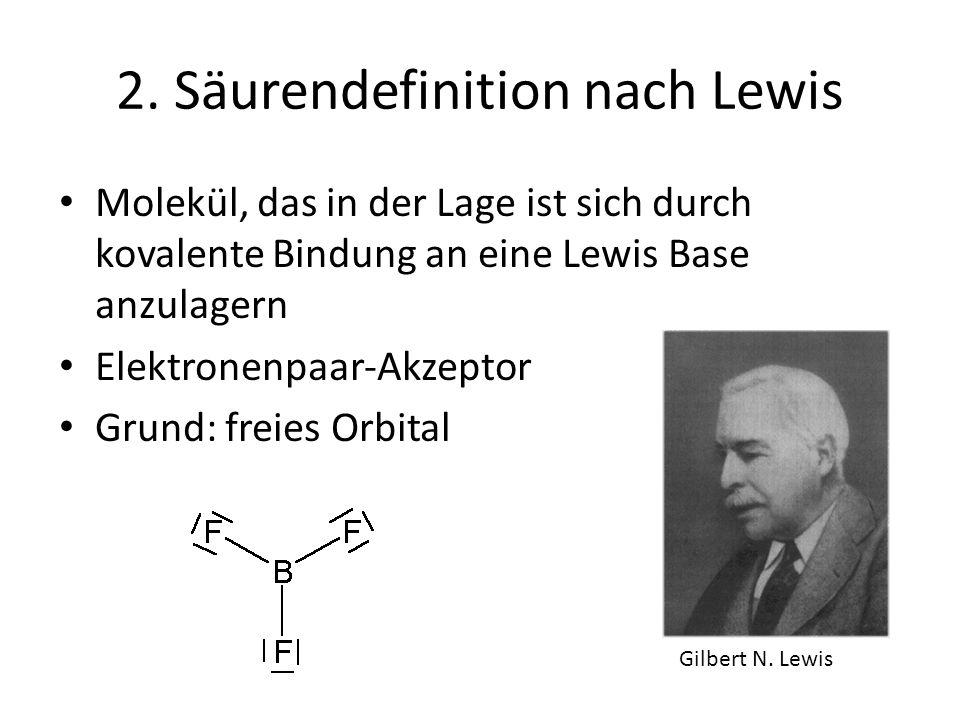 2. Säurendefinition nach Lewis