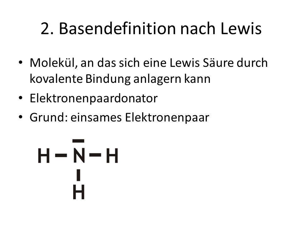 2. Basendefinition nach Lewis