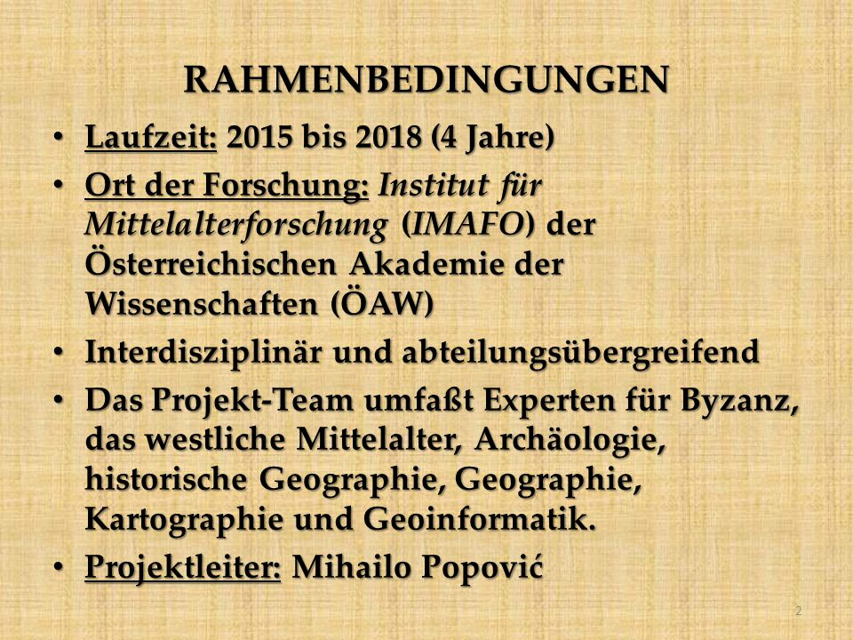 RAHMENBEDINGUNGEN Laufzeit: 2015 bis 2018 (4 Jahre)