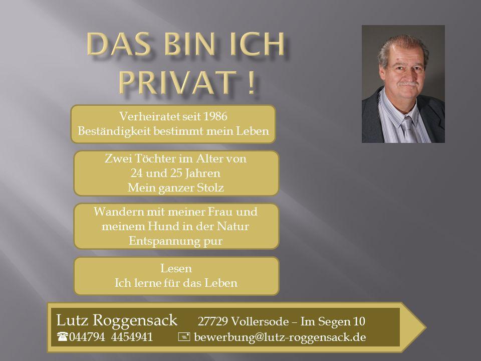 Das bin ich Privat ! Lutz Roggensack 27729 Vollersode – Im Segen 10
