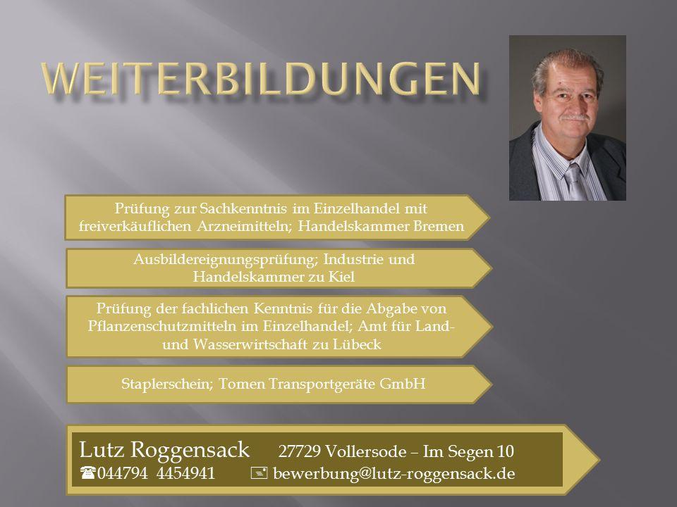 Weiterbildungen Lutz Roggensack 27729 Vollersode – Im Segen 10