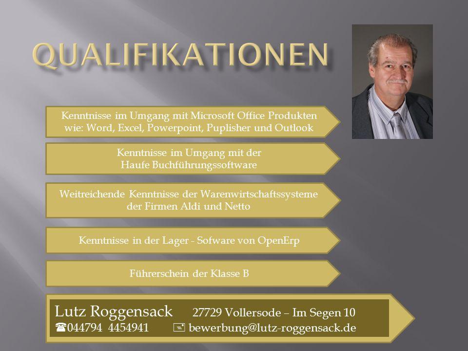 Qualifikationen Lutz Roggensack 27729 Vollersode – Im Segen 10