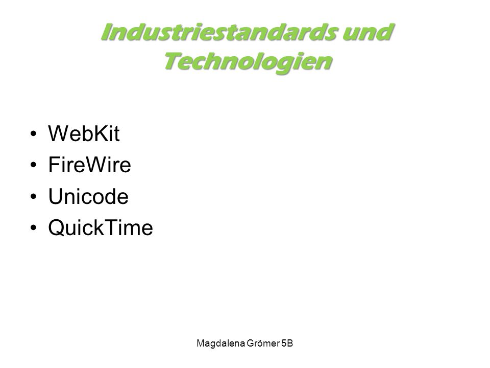 Industriestandards und Technologien