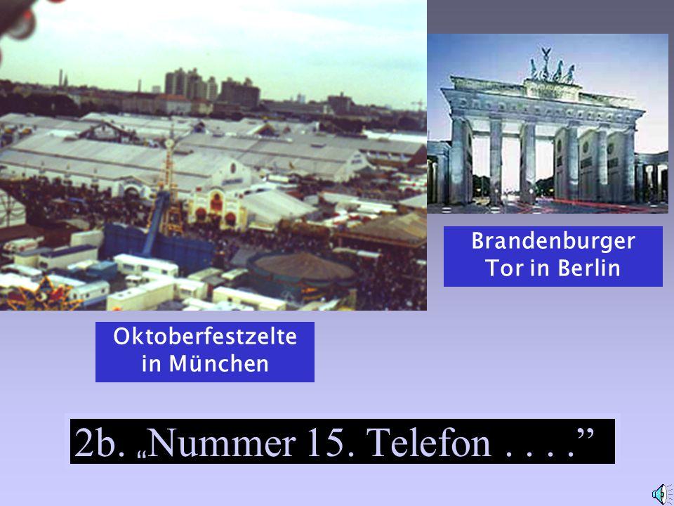 Brandenburger Tor in Berlin Oktoberfestzelte in München