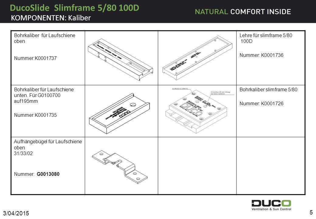 DucoSlide Slimframe 5/80 100D